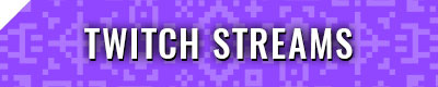 Twitch Streams